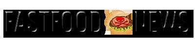 Fast Food News